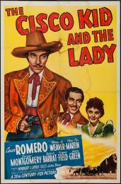 CISCO KID AND THE LADY, THE