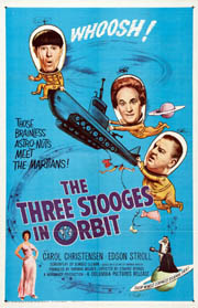 THREE STOOGES IN ORBIT, THE